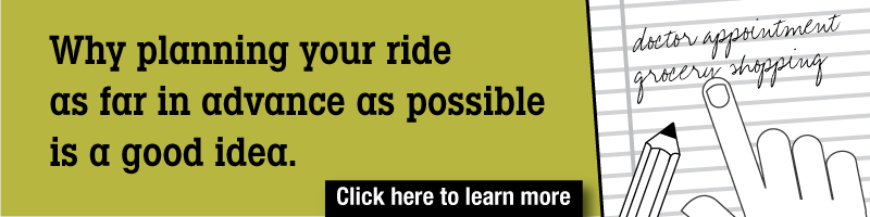 Plan Your Get-a-Ride Trip as Far in Advance as Possible